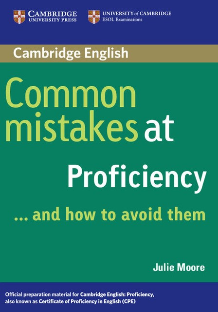 Книга на английском - Cambridge University: Common mistakes at CPE and How to Avoid Them (C2: Proficiency) - обложка книги скачать бесплатно