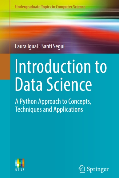 Книга на английском - Introduction to Data Science: A Python Approach to Concepts, Techniques and Applications - обложка книги скачать бесплатно