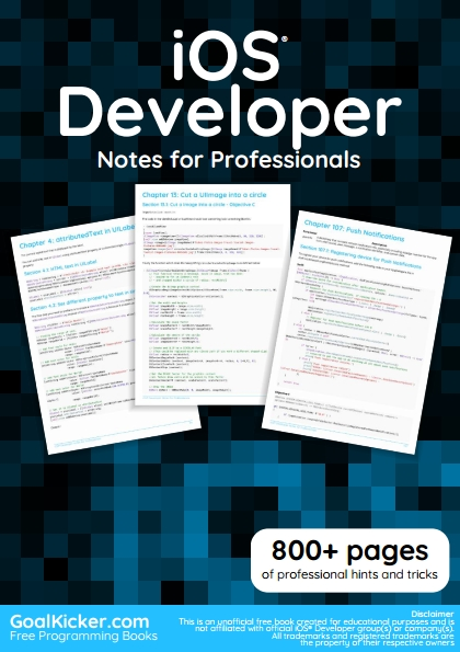 Книга на английском - iOS Developer: Notes for Professionals (800+ pages of professional hints and tricks) - обложка книги скачать бесплатно