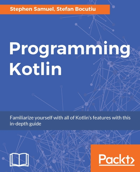 Книга на английском - Programming Kotlin: Familiarize yourself with all of Kotlin's features with this indepth guide - обложка книги скачать бесплатно