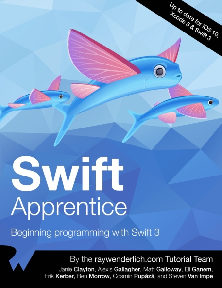 Книга на английском - Swift Apprentice: Beginning programming with Swift 3 (Up to date for iOS 10, Xcode 8 & Swift 3) - обложка книги скачать бесплатно