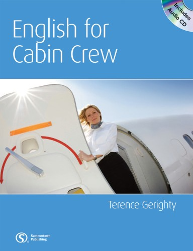Книга на английском - English for Cabin Crew - Teacher's Book (Heinle, Cengage Learning) - обложка книги скачать бесплатно