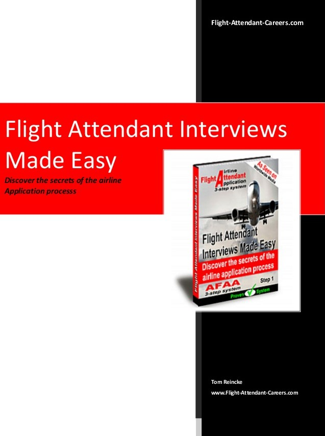 Книга на английском - Flight Attendant Interviews Made Easy: Discover the Secrets of the Airline Application Process (Published by Travel Quest Australia Pty Ltd) - обложка книги скачать бесплатно