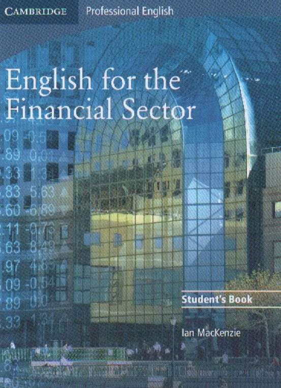Книга на английском - Cambridge: Professional English for the Financial Sector - Student's Book - обложка книги скачать бесплатно