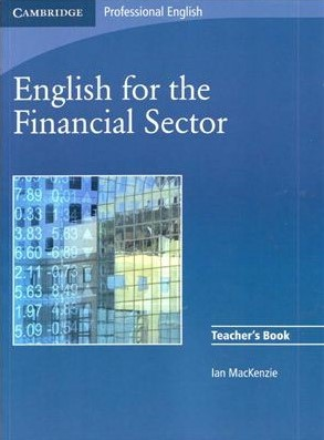 Книга на английском - Cambridge: Professional English for the Financial Sector - Teacher's Book - обложка книги скачать бесплатно