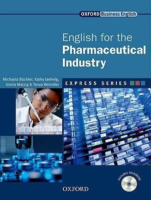 Книга на английском - Oxford English for Industries: English for the Pharmaceutical Industry (Business English) - обложка книги скачать бесплатно